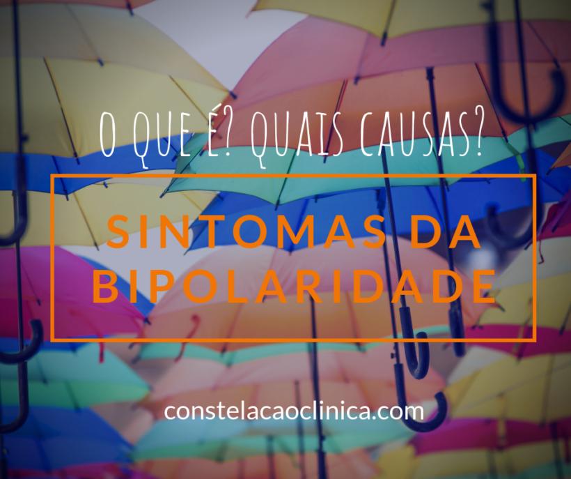 sintomas da bipolaridade, causas e tratamentos de bipolaridade