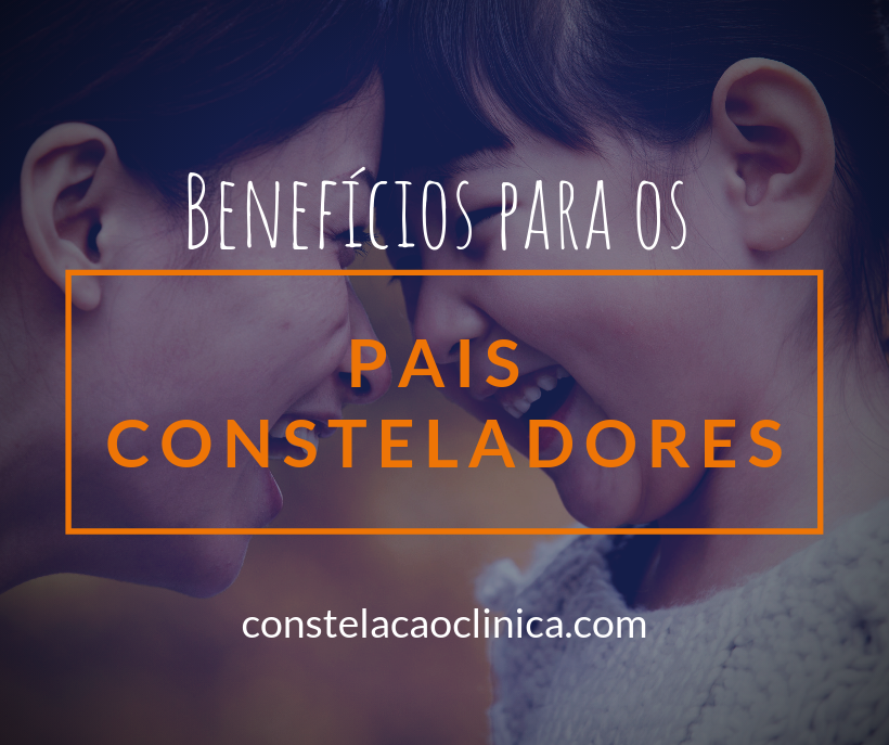 pais consteladores benefícios constelar filho