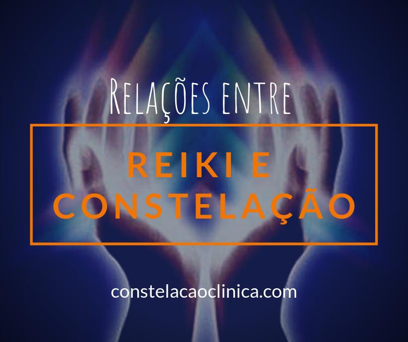 relações entre reiki e constelação familiar