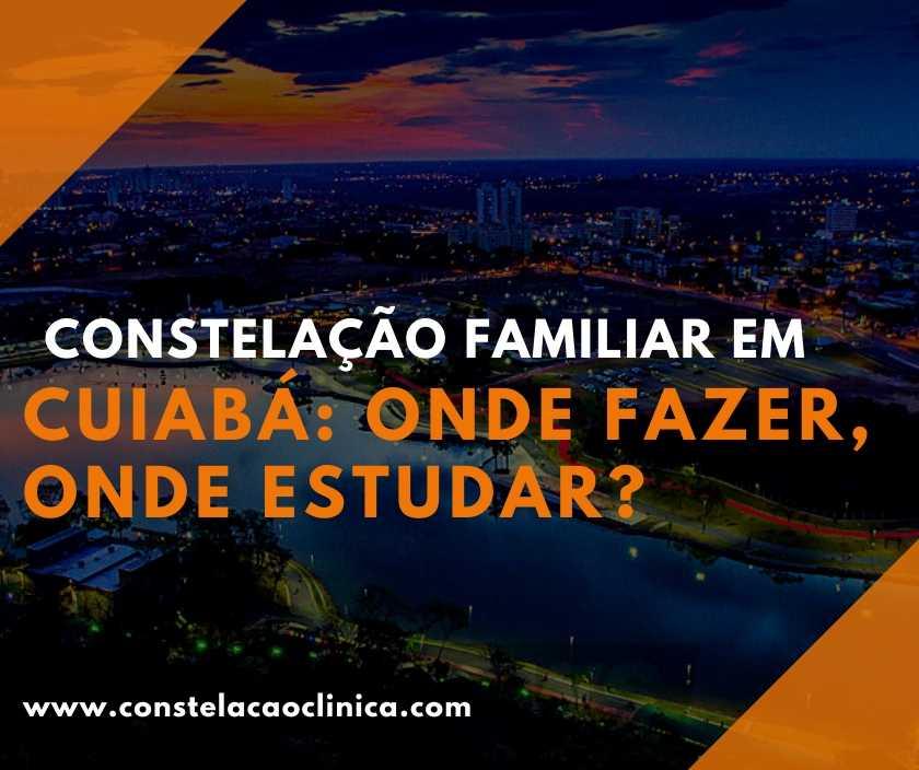Constelação familiar em Cuiabá