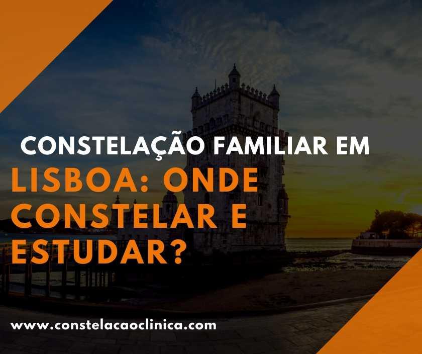 Constelação familiar em Lisboa