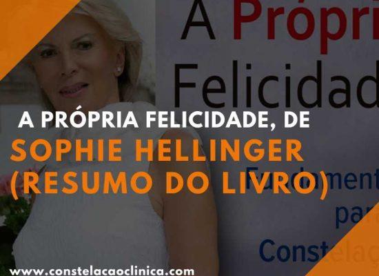 Sophie Hellinger - A própria felicidade