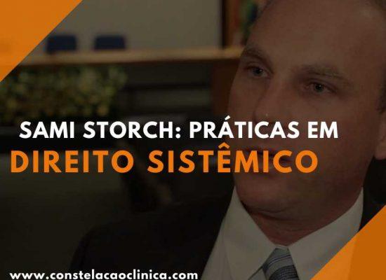 Sami Storch e direito sistêmico