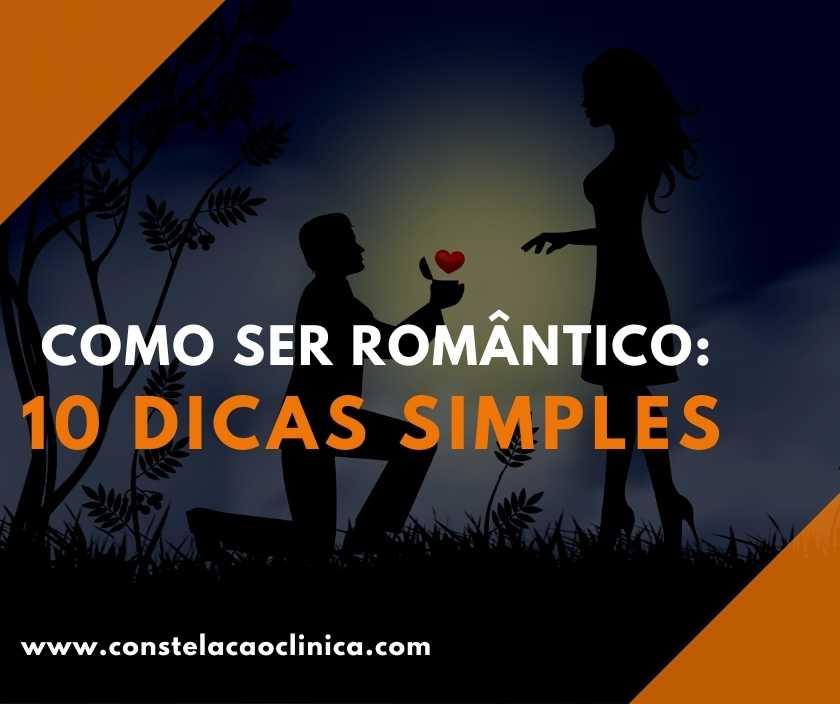 dicas para ser romântico