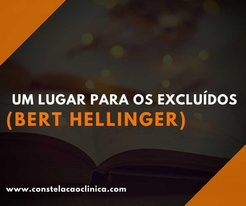 um lugar para os excluídos de Bert Hellinger
