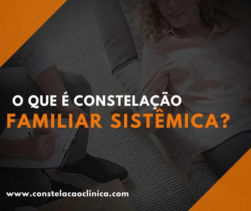 o que é constelação familiar sistêmica