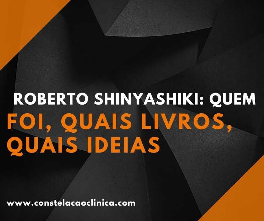 quem foi roberto shinyashiki