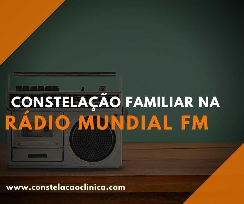 A Constelação Familiar na Rádio Mundial tem uma programação dedicada ao nosso bem-estar físico e mental. Conheça mais sobre a rádio nesse artigo!