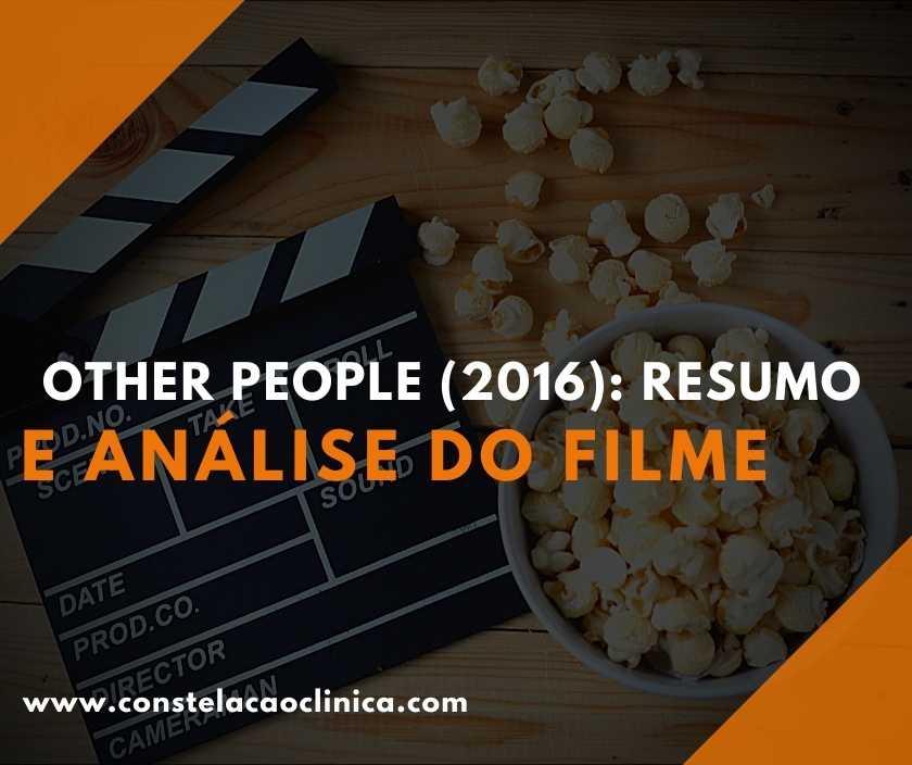 Os filmes sempre têm algo a nos ensinar. Por isso, trouxemos nesse artigo as diversas questões tratadas no filme Other People. Então, confira!